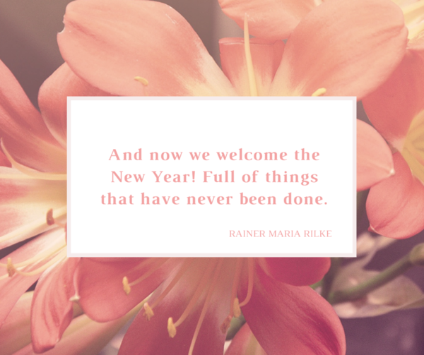 And now we welcome the New Year Full of things that have never been done