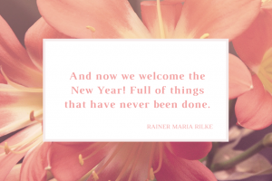 And-now-we-welcome-the-New-Year-Full-of-things-that-have-never-been-done.