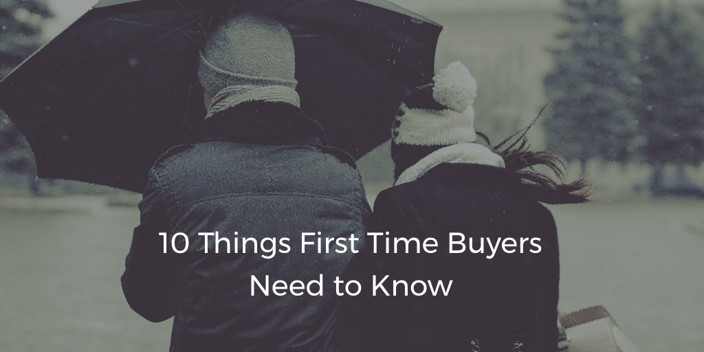 10 Things Toronto 39 S First Time Home Buyers Need To Know